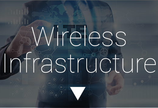 Wireless Infrastructure